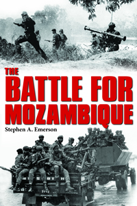 The Battle for Mozambique by Stephen Emerson